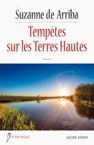 Couverture du livre « Tempêtes sur les Terres-Hautes » de Suzanne De Arriba aux éditions Lucien Souny