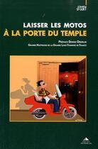 Couverture du livre « Laisser les motos à la porte du temple » de Jissey aux éditions Detrad Avs