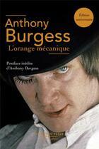 Couverture du livre « L'orange mécanique » de Burgess Anthony aux éditions Robert Laffont