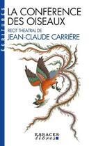 Couverture du livre « La conférence des oiseaux (édition 2016) » de Jean-Claude Carriere aux éditions Albin Michel