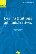 Couverture du livre « Les institutions administratives (5e édition) » de Henri Oberdorff aux éditions Sirey