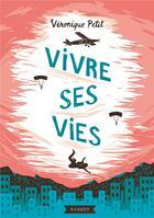 Couverture du livre « Vivre ses vies » de Veronique Petit aux éditions Rageot