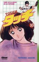 Couverture du livre « Touch t.10 » de Adachi aux éditions Glenat