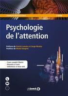 Couverture du livre « Psychologie de l'attention (2e édition) » de Francois Maquestiaux aux éditions De Boeck Superieur
