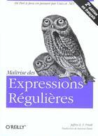 Couverture du livre « Maîtrise des expressions régulières (2e édition) » de Friedl aux éditions O Reilly France