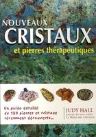 Couverture du livre « Nouveaux cristaux et pierres thérapeutiques » de Judy Hall aux éditions Tredaniel