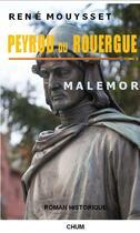 Couverture du livre « Peyrou du rouergue - malemor » de Mouysset Rene aux éditions Chum