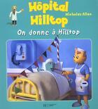 Couverture du livre « On donne a hilltop » de Nicholas Allan aux éditions Hachette