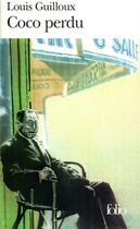 Couverture du livre « Coco perdu - essai de voix » de Louis Guilloux aux éditions Gallimard