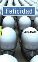 Couverture du livre « Felicidad » de Jean Molla aux éditions Gallimard-jeunesse