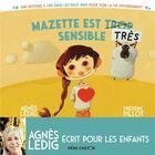 Couverture du livre « Mazette est trop sensible ; Mazette est très sensible » de Frederic Pillot et Agnes Ledig aux éditions Pere Castor