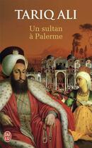 Couverture du livre « Un sultan à Palerme » de Tariq Ali aux éditions J'ai Lu