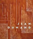 Couverture du livre « Jean Dunand » de Marcilhac/Felix et Amelie Marcilhac aux éditions Norma