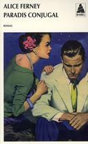 Couverture du livre « Paradis conjugal » de Alice Ferney aux éditions Actes Sud