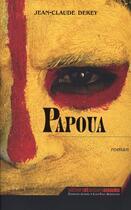 Couverture du livre « Papoua » de Jean-Claude Derey aux éditions Alphee.jean-paul Bertrand