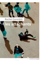 Couverture du livre « Les attachants » de Rachel Corenblit aux éditions Rouergue