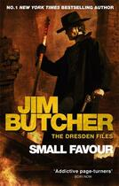 Couverture du livre « Small favour » de Jim Butcher et Butche aux éditions Orbit