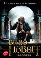 Couverture du livre « Bilbo le hobbit » de J.R.R. Tolkien aux éditions Hachette Jeunesse