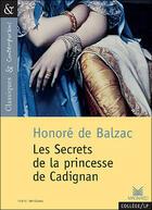 Couverture du livre « Les secrets de la princesse de Cadignan » de Honoré De Balzac aux éditions Magnard