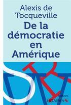 Couverture du livre « De la democratie en amerique » de Tocqueville Alexis D aux éditions Ligaran