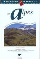 Couverture du livre « Alpes (Les) » de Armand Fayard aux éditions Delachaux & Niestle