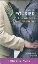 Couverture du livre « Les silences de la guerre » de Claire Fourier aux éditions Points