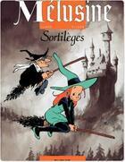 Couverture du livre « Mélusine T.1 ; sortilèges » de Francois Gilson et Clarke aux éditions Dupuis