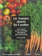 Couverture du livre « Tomates aiment les carottes (les) » de Riotte L. aux éditions Edisud