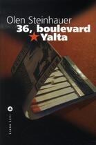 Couverture du livre « 36 boulevard yalta » de Olen Steinhauer aux éditions Liana Levi