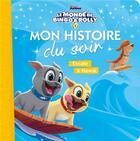 Couverture du livre « Mon histoire du soir ; le monde de Bingo & Rolly ; escale à Hawaï » de Disney aux éditions Disney Hachette