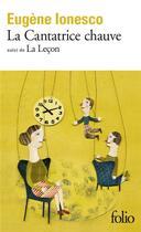 Couverture du livre « La cantatrice chauve ; la leçon » de Eugene Ionesco aux éditions Gallimard