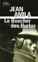 Couverture du livre « Le boucher des hurlus » de Jean Amila aux éditions Gallimard