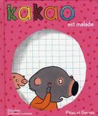Couverture du livre « Kakao est malade » de Francesco Pittau et Bernadette Gervais aux éditions Gallimard-jeunesse