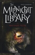 Couverture du livre « The midnight library t.8 ; mauvaise pêche » de Nick Shadow aux éditions Nathan
