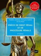 Couverture du livre « Précis de droit pénal et de procédure pénale (8e édition) » de Frederic Debove et Francois Falletti aux éditions Puf
