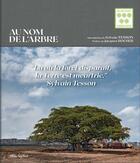 Couverture du livre « Au nom de l'arbre » de Sylvain Tesson aux éditions Albin Michel