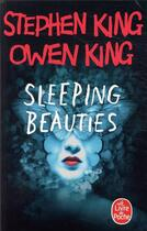 Couverture du livre « Sleeping beauties » de Stephen King et Owen King aux éditions Lgf
