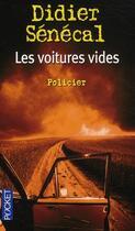 Couverture du livre « Les voitures vides » de Didier Senecal aux éditions Pocket