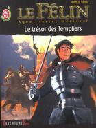 Couverture du livre « Le félin t.14 ; le trésor des templiers » de Arthur Tenor aux éditions J'ai Lu