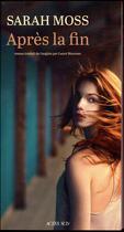 Couverture du livre « Après la fin » de Sarah Moss aux éditions Actes Sud