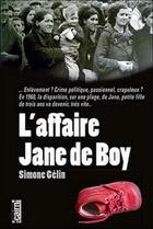 Couverture du livre « L'affaire Jane de Boy » de Simone Gelin aux éditions Cairn