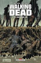Couverture du livre « Walking dead T.22 ; une autre vie... » de Charlie Adlard et Robert Kirkman et Stefano Gaudiano aux éditions Delcourt