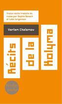Couverture du livre « Récits de la kolyma » de Varlam Chalamov aux éditions Verdier