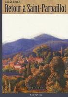 Couverture du livre « Retour à Saint-Parpaillot » de Guy Geeraert aux éditions Sudarenes