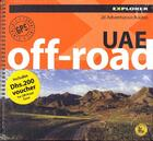 Couverture du livre « Off road explorer ; United Arab Emirates » de Collectif aux éditions Explorer