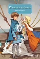 Couverture du livre « Tristan et Iseut » de Joseph Bedier et Caroline Birkett aux éditions Fleurus