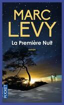 Couverture du livre « La première nuit » de Marc Levy aux éditions Pocket