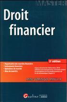Couverture du livre « Droit financier (3e édition) » de Anne-Dominique Merville aux éditions Gualino