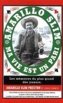 Couverture du livre « Amarillo Slim ; ma vie est un pari » de Preston-A.S aux éditions Micro Application