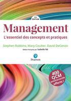 Couverture du livre « Management ; MyLab ; l'essentiel des concepts et pratiques (11e édition) » de Stephen Robbins et David Decenzo et Mary Coulter aux éditions Pearson